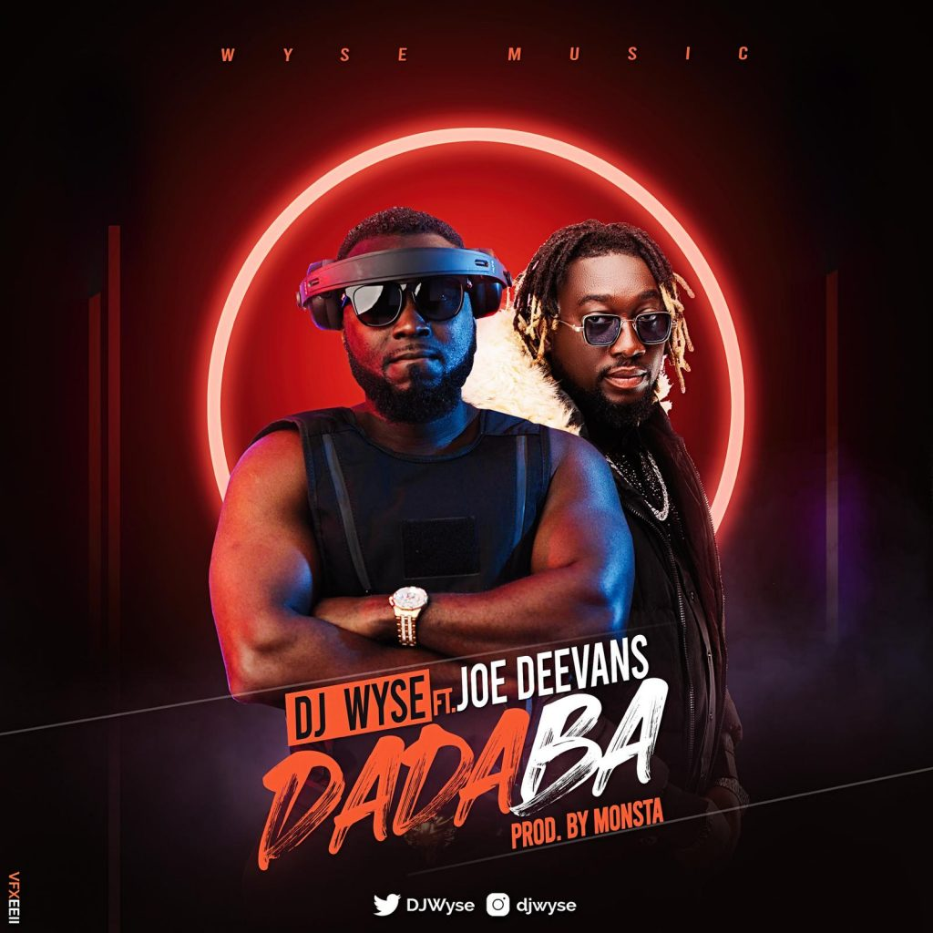 DJ Wyse drops Dadaba with Joe Deevans