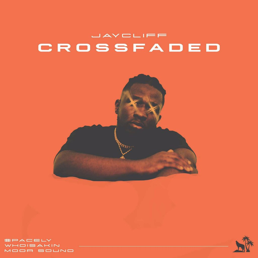 Listen to Jay Cliff's Crossfaded featuring $pacely, Whoisakin and Moor Sound