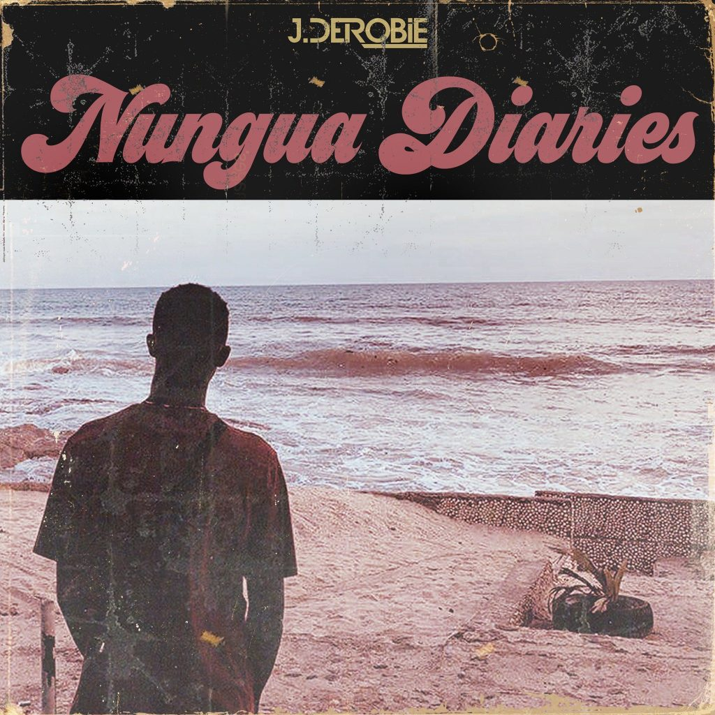 J.Derobie's Nungua Diaries is here – Stream
