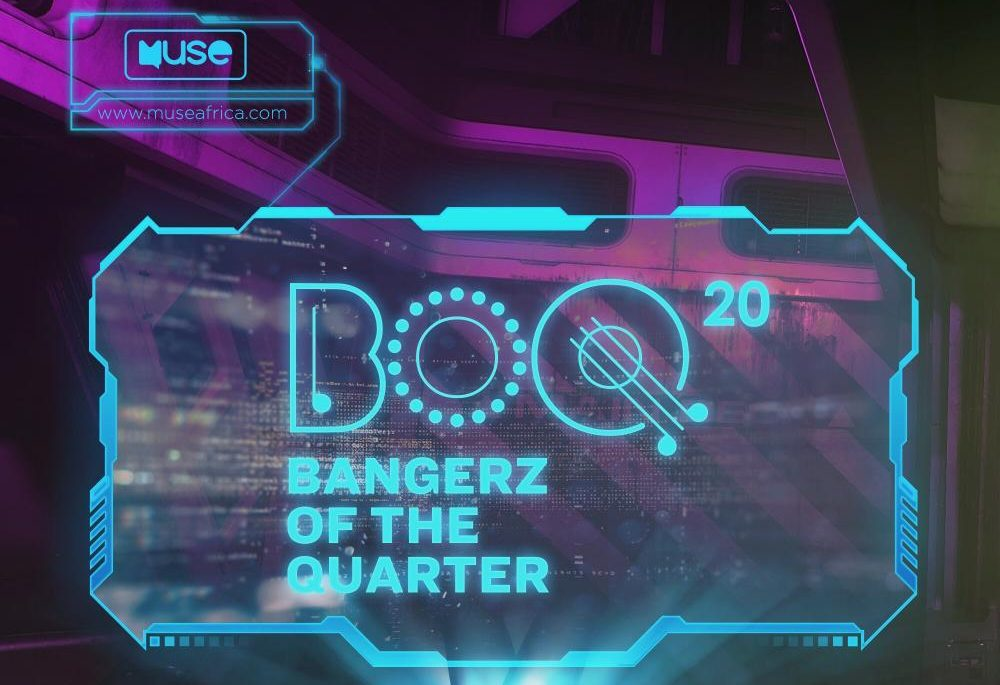 Check out Full list of nominees for Muse Bangerz Of the Quarter 2020 – Half-Year Edition
