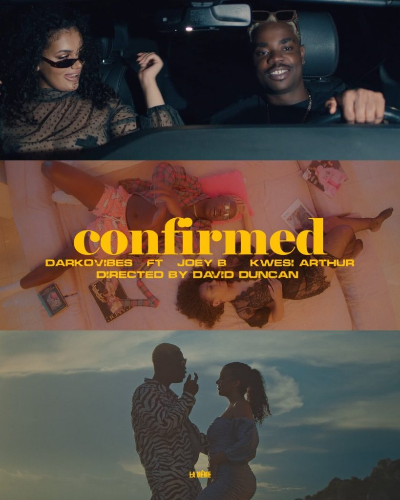 Darkovibes, Kwesi Arthur and Joey B get entangled in a love web in a new video for 'Confirmed'
