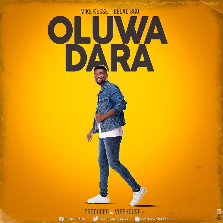 Mike Kesse delivers a new triumphant gospel tune 'Oluwadara'