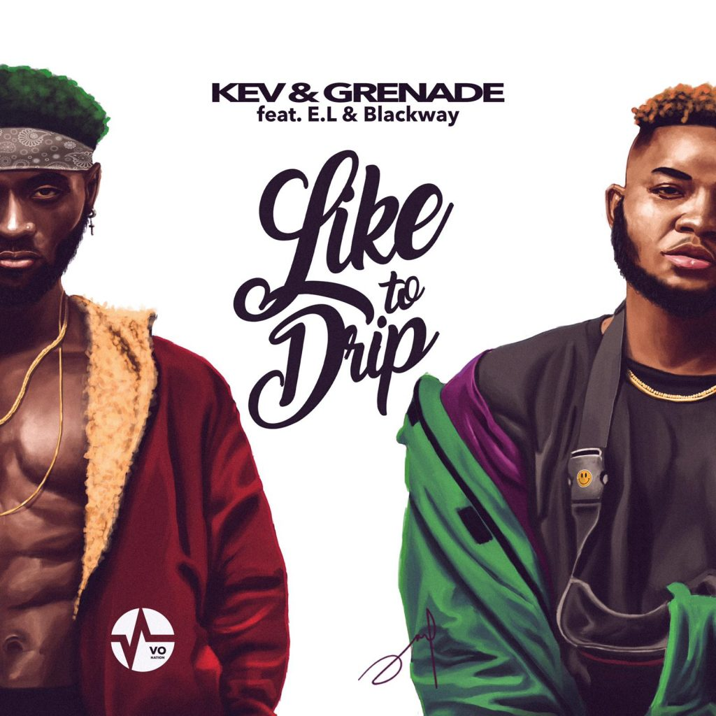 Kev & Grenade gear up for new single 'Like to Drip' featuring E.L and Blackway