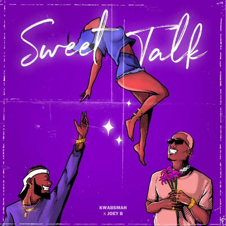 Joey B assists Kwabsmah on Sweet Talk - Listen