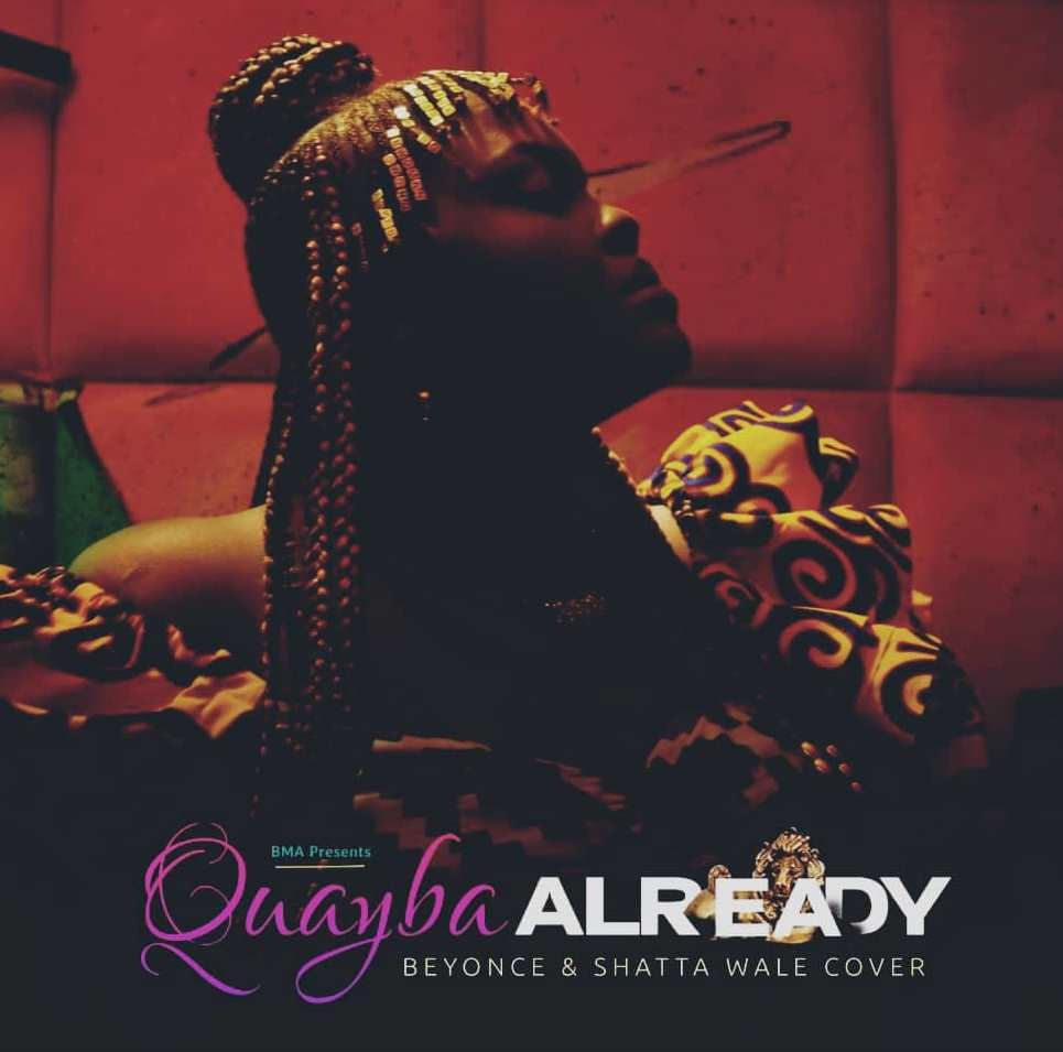 Beyoncé's  'Already' gets a cover treatment from Quayba - Watch