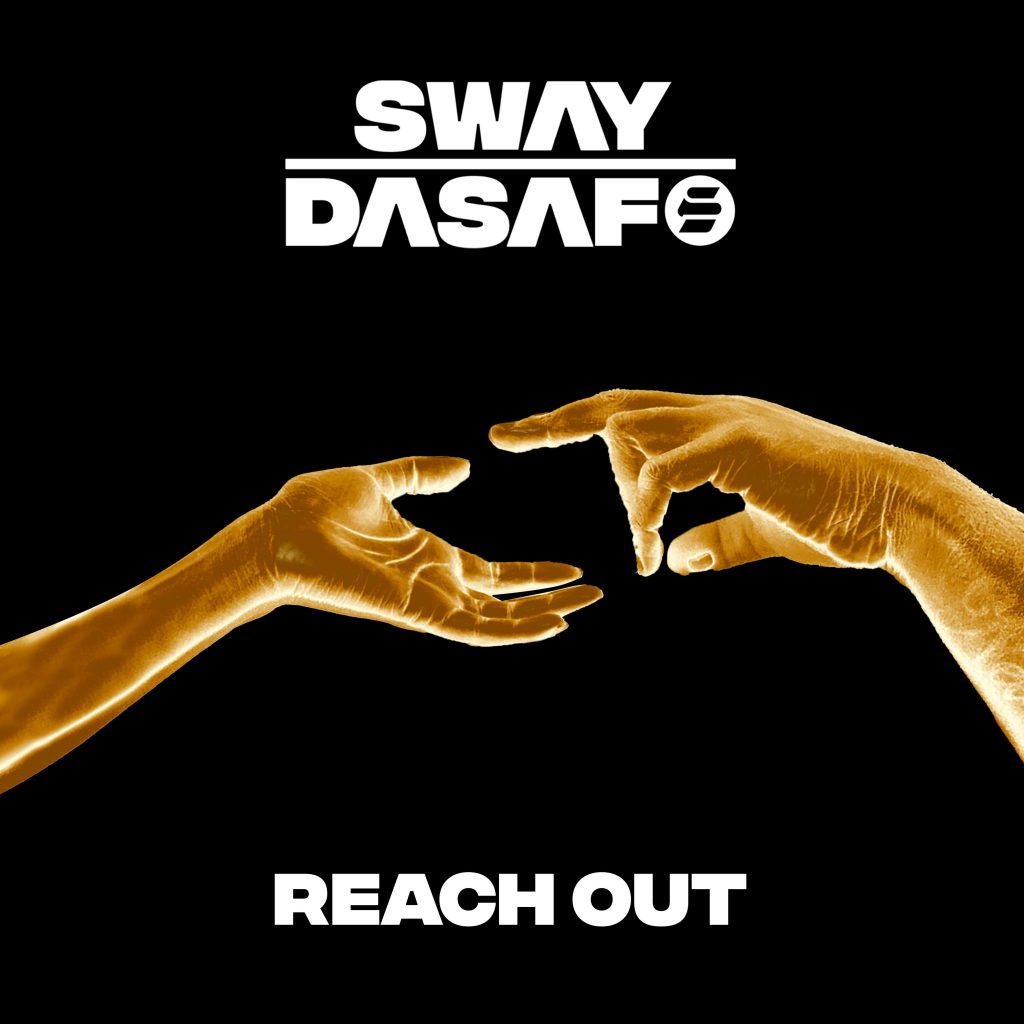 Sway Dasafo shares uplifting new single 'Reach Out'