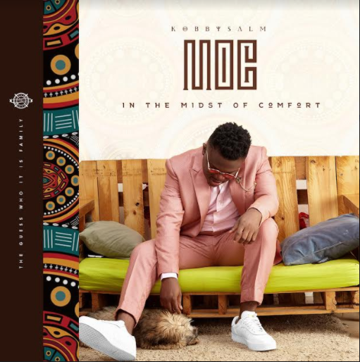 "KobbySalm finally drops ""In The Midst Of Comfort (IMOC)"" album"