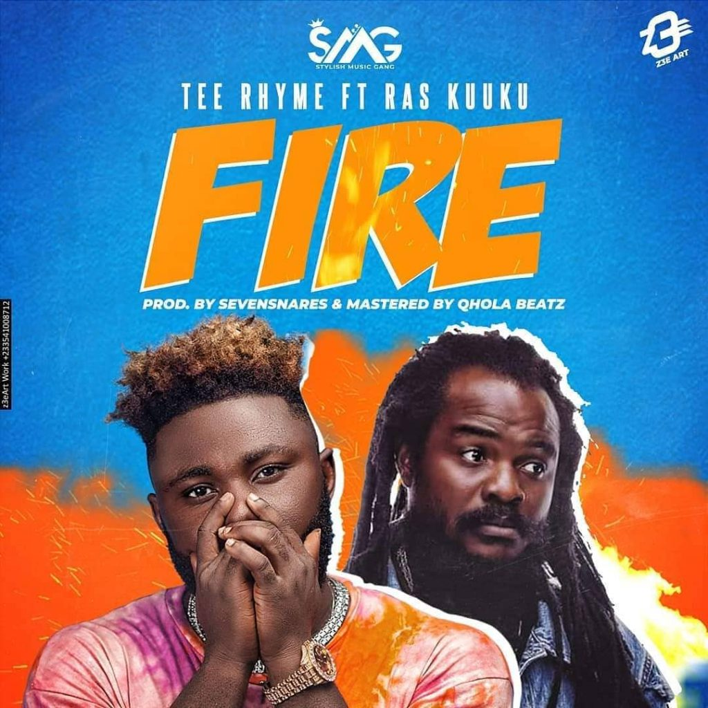 Tee Rhyme out with 'Fire' featuring Ras Kuuku