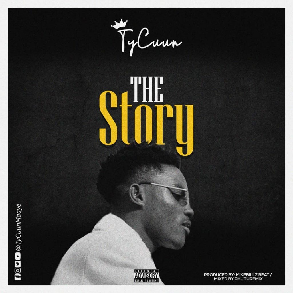 TyCuun puts his life in a new single titled 'The Story' – Listen