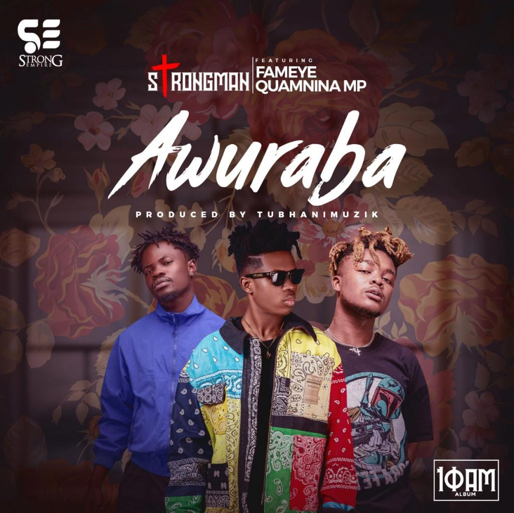Strongman releases visual for Awuraba Featuring Quamina Mp & Fameye