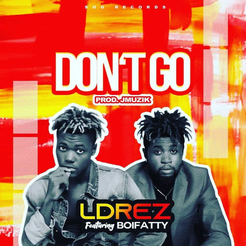 L'Drez features Boiffaty on DON'T GO – WATCH