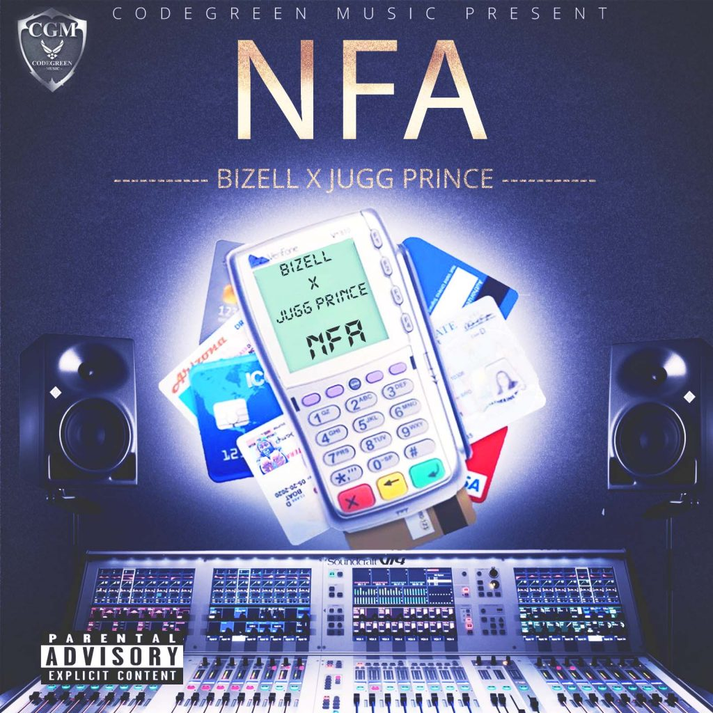 Bizell & Jugg Prince co-op on new song 'Nfa'