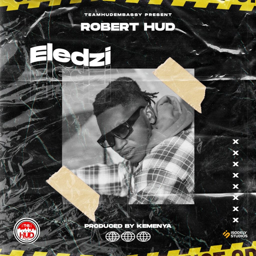 Robert Hud Shows off His Musical Prowess In his New Single titled Eledzi