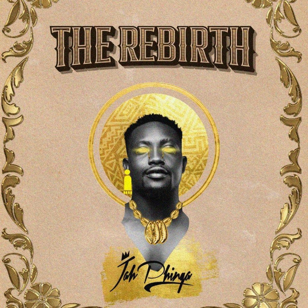 Jah Phinga features Ice Prince, Wyre on his debut album 'The Rebirth'