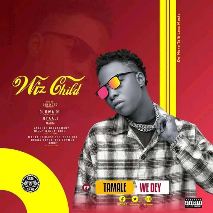 Wiz Child out with 6-Track Tamale We Dey EP - Listen